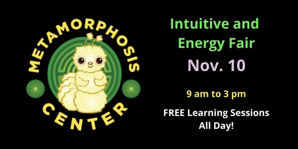 Intuitive and Energy Fair at the Metamorphosis Center