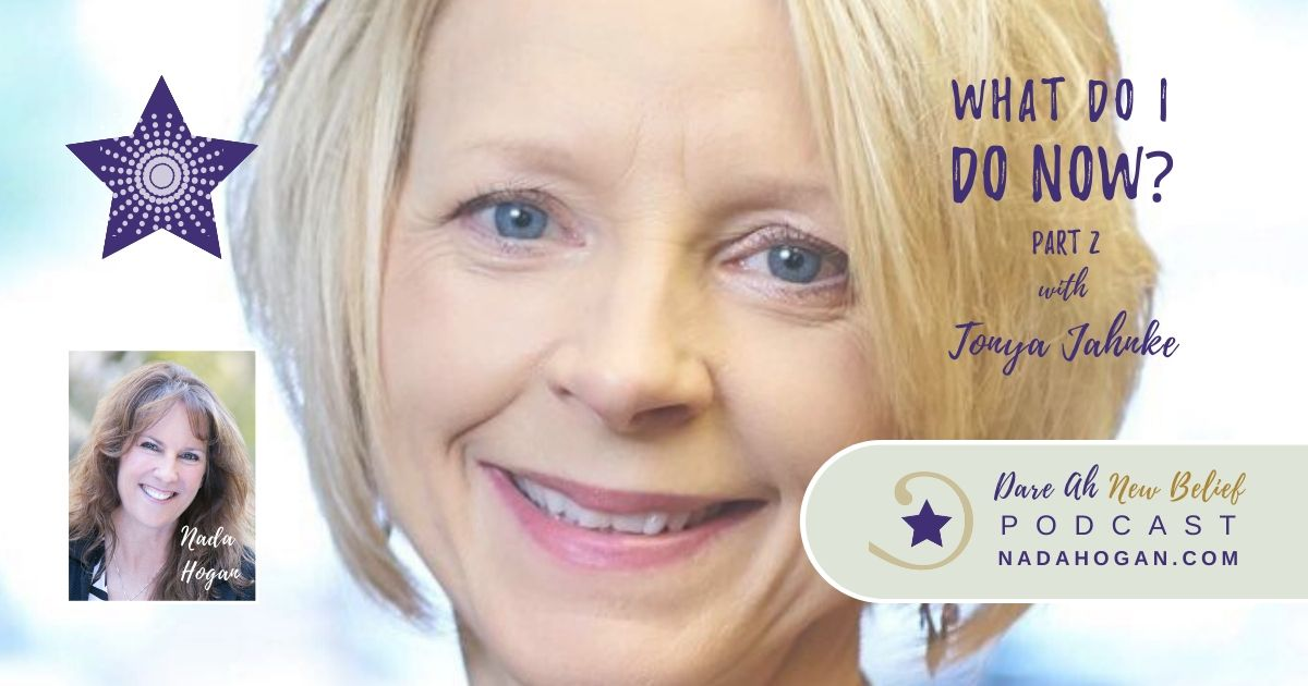 Tonya Jahnke: What Do I Do Now? - Part 2